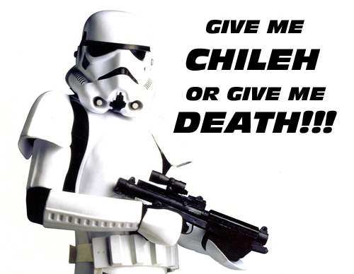 Come to the dark side... we have chileh!