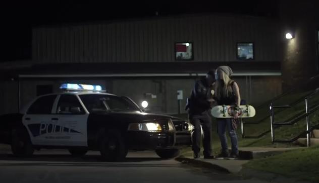We arrest skater girls in this town, Missy!