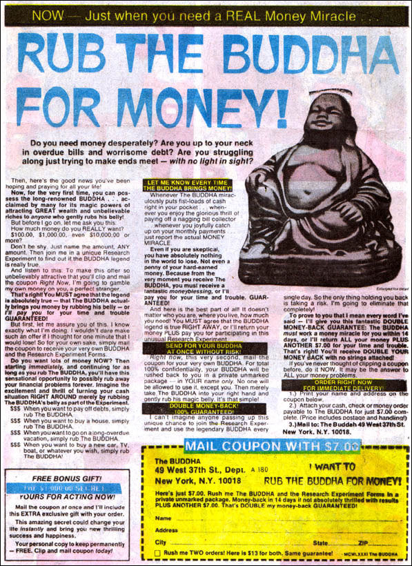 The Buddha has a double your money back guarantee! Order one million Buddhas, send them back, then go tell your broker to get bent.