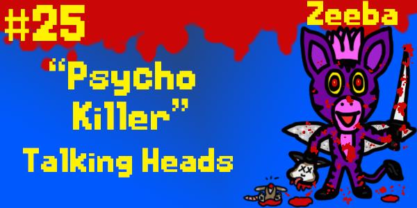 zeeba psycho killer